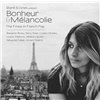 Present Bonheur & Mélancolie - The Finest In French
