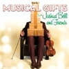 Musical Gifts: Joshua Bell & Friends