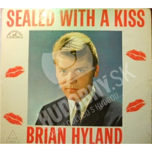 Brian Hyland - Sealed With A Kiss od 7,05 €