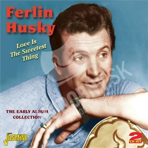 Ferlin Husky - Love Is The Sweetest Thing: The Early Album Collection od 19,08 €