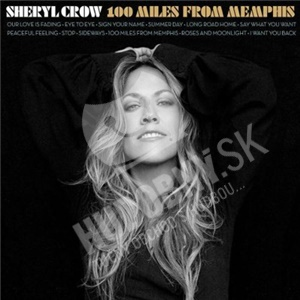 Sheryl Crow - 100 Miles from Memphis od 14,99 €