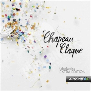 Chapeau Claque - Fabelweiss (Deluxe Edition) od 29,23 €