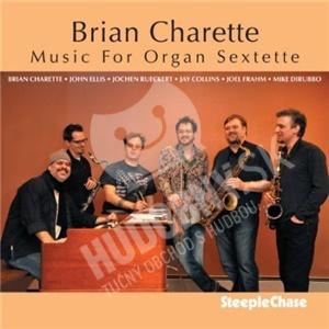 Brian Charette - Music for Organ Sextette od 25,06 €