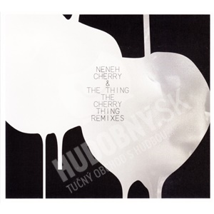 Neneh Cherry, The Thing - The Cherry Thing Remixes od 14,20 €
