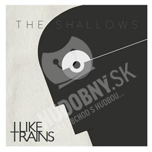 I Like Trains - The Shallows od 23,20 €
