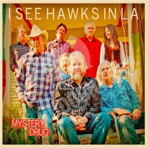 I See Hawks In L.A. - Mystery Drug od 15,45 €