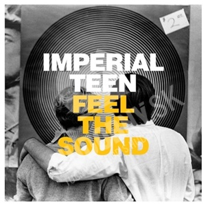 Imperial Teen - Feel The Sound od 23,62 €
