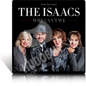 The Isaacs - Why Can't We od 25,10 €