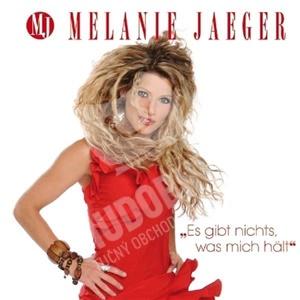 Melanie Jaeger - Es gibt nichts, was mich hält od 16,15 €