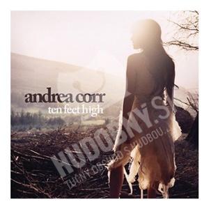 Andrea Corr - Ten Feet High od 5,22 €