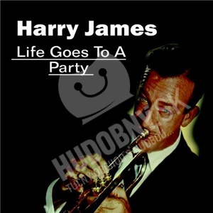 Harry James - Life Goes to a Party od 5,62 €