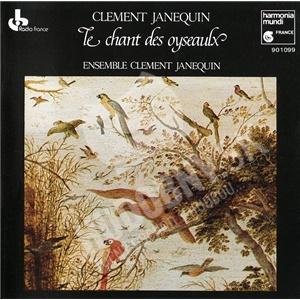Clément Janequin - Le Chant Des Oyseaulx od 16,57 €