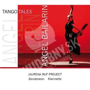 Jaurena Ruf Project - Tango Tales - Angel Baila od 25,70 €