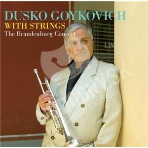 Dusko Goykovich - The Brandenburg Concert od 26,33 €