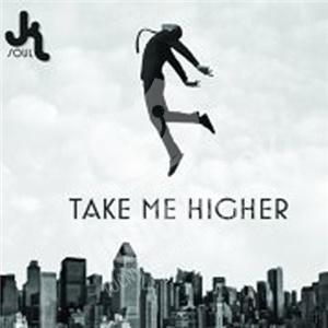 JK Soul - Take Me Higher od 26,94 €