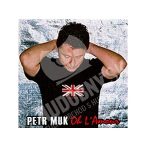 Petr Muk - Oh L´Amour od 4,50 €