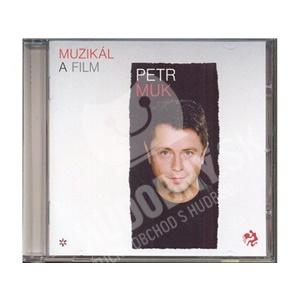 Petr Muk - Muzikál a film od 0 €