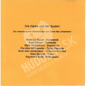 Sven-Ake Johansson - Die Harke Und Der Spaten od 24,47 €