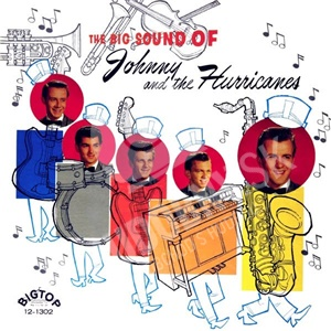 Johnny And The Hurricanes - The Big Sound Of Johnny And The Hurricanes od 0 €
