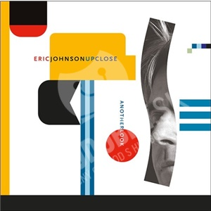 Eric Johnson - Up Close - Another Look od 19,98 €