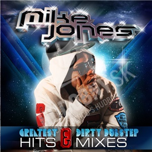 Mike Jones - Greatest Hits & Dirty Dubstep Mixes od 21,15 €