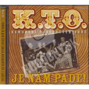 K.T.O. - Je nám pade! od 10,41 €