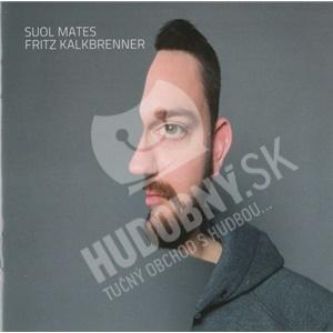 Fritz Kalkbrenner - Suol Mates od 25,31 €