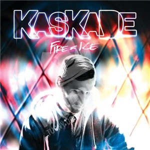Kaskade - Fire & Ice od 17,61 €