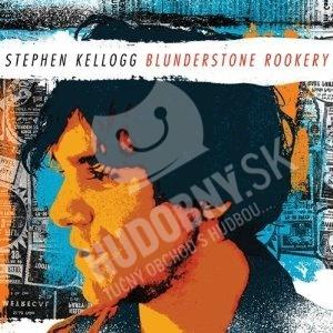 Stephen Kellogg - Blunderstone Rookery od 20,12 €