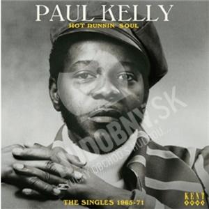 Paul Kelly #2 - Hot Runnin' Soul: The Singles 1965-71 od 22,92 €