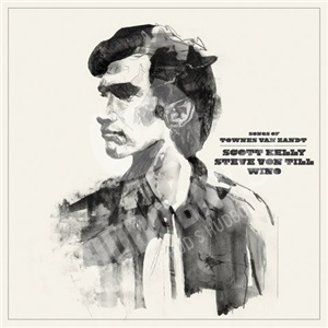Scott Kelly, Steve Von Till, Wino - Songs Of Townes Van Zandt od 26,87 €
