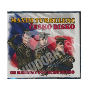 Maxim Turbulenc - Česko Disco (I-III) od 7,73 €