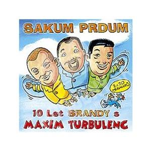 Maxim Turbulenc - SAKUM PRDUM od 0 €