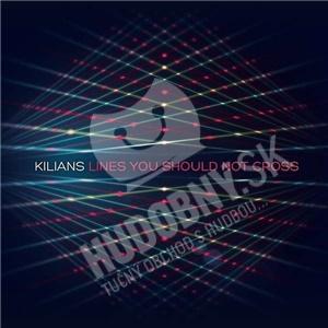 Kilians - Lines You Should Not Cross od 9,12 €