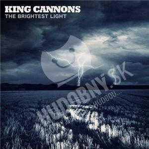 King Cannons - The Brightest Light od 11,99 €