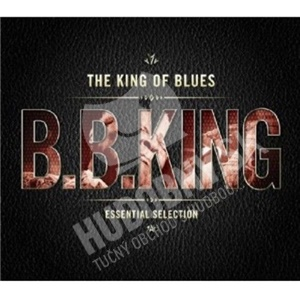 B.B. King - King Of The Blues (Essential Selection) od 21,99 €