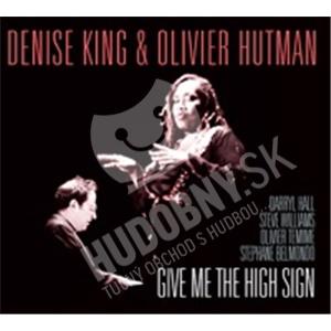 Denise King, Olivier Hutman - Give Me The High Sign od 24,26 €