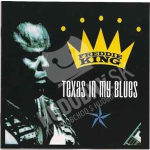 Freddie King - Texas In My Blues od 8,67 €