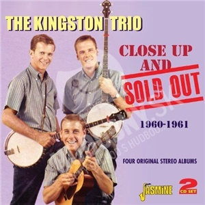 Kingston Trio - Close Up and Sold Out od 19,08 €
