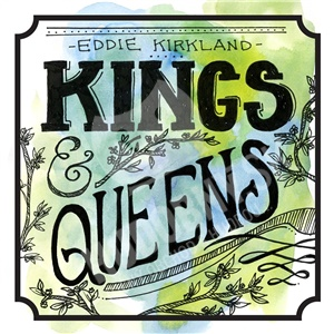 Eddie Kirkland - Kings & Queens od 25,10 €