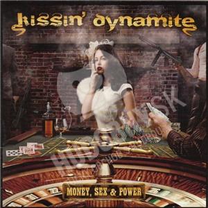 Kissin' Dynamite - Money, Sex & Power od 14,02 €