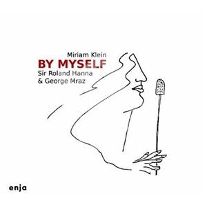 Miriam Klein, Roland Hanna, George Mraz - By Myself od 23,23 €