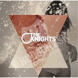 The Knights - Pardon My Riot od 0 €