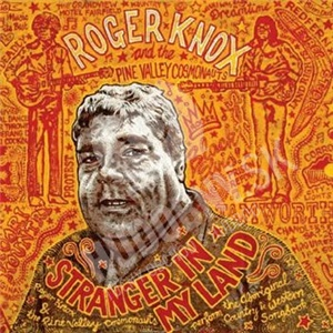 Roger Knox, Pine Valley Cosmonauts - Stranger In My Land od 9,73 €