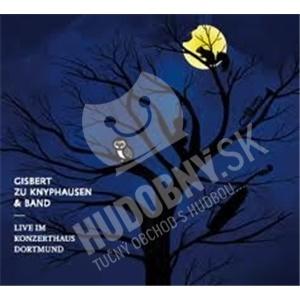 Gisbert Zu Knyphausen - Live im Konzerthaus Dortmund od 16,98 €