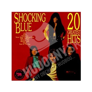 Shocking Blue - 20 Greatest Hits od 23,33 €