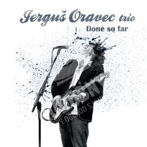 Jerguš Oravec - Done So Far od 9,99 €