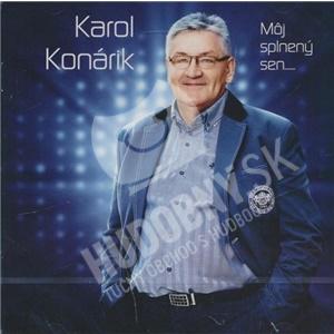 Karol Konárik - Môj Splnený Sen od 9,90 €