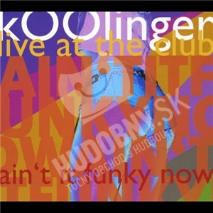 Koolinger - Ain't It Funky Now od 25,52 €