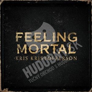 Kris Kristofferson - Feeling Mortal od 21,14 €